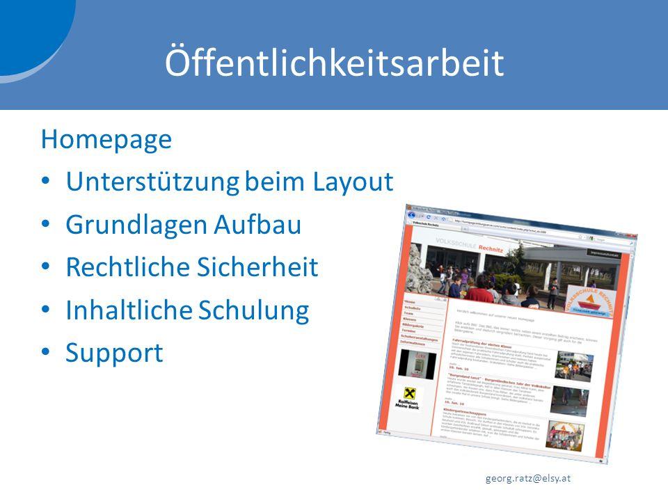 Öffentlichkeitsarbeit Homepage Unterstützung beim Layout Grundlagen Aufbau Rechtliche Sicherheit Inhaltliche Schulung Support georg.ratz@elsy.at