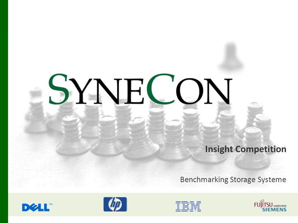 Insight Competition Benchmarking Storage Systeme