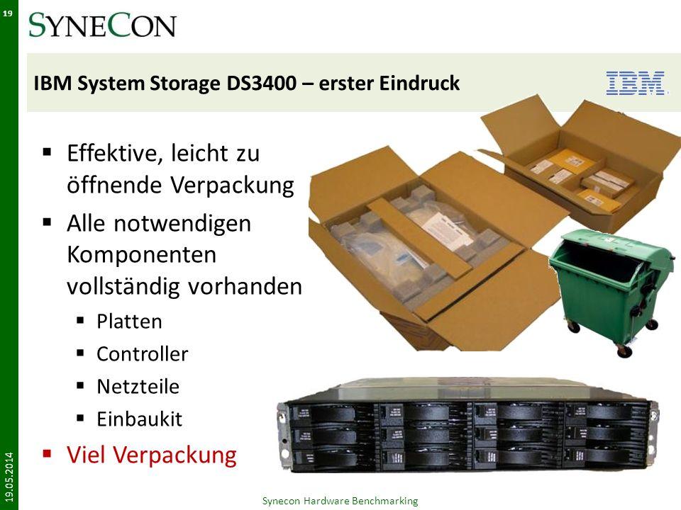 IBM System Storage DS3400 – erster Eindruck Effektive, leicht zu öffnende Verpackung Alle notwendigen Komponenten vollständig vorhanden Platten Controller Netzteile Einbaukit Viel Verpackung 19.05.2014 Synecon Hardware Benchmarking 19