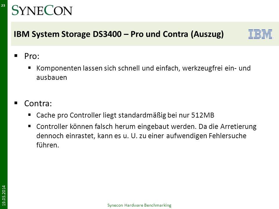 IBM System Storage DS3400 – Pro und Contra (Auszug) Pro: Komponenten lassen sich schnell und einfach, werkzeugfrei ein- und ausbauen Contra: Cache pro Controller liegt standardmäßig bei nur 512MB Controller können falsch herum eingebaut werden.