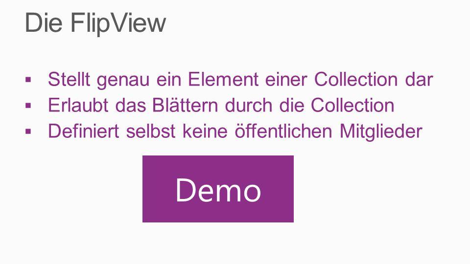 Stellt genau ein Element einer Collection dar Erlaubt das Blättern durch die Collection Definiert selbst keine öffentlichen Mitglieder Demo