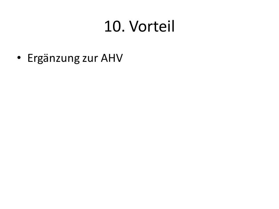 10. Vorteil Ergänzung zur AHV