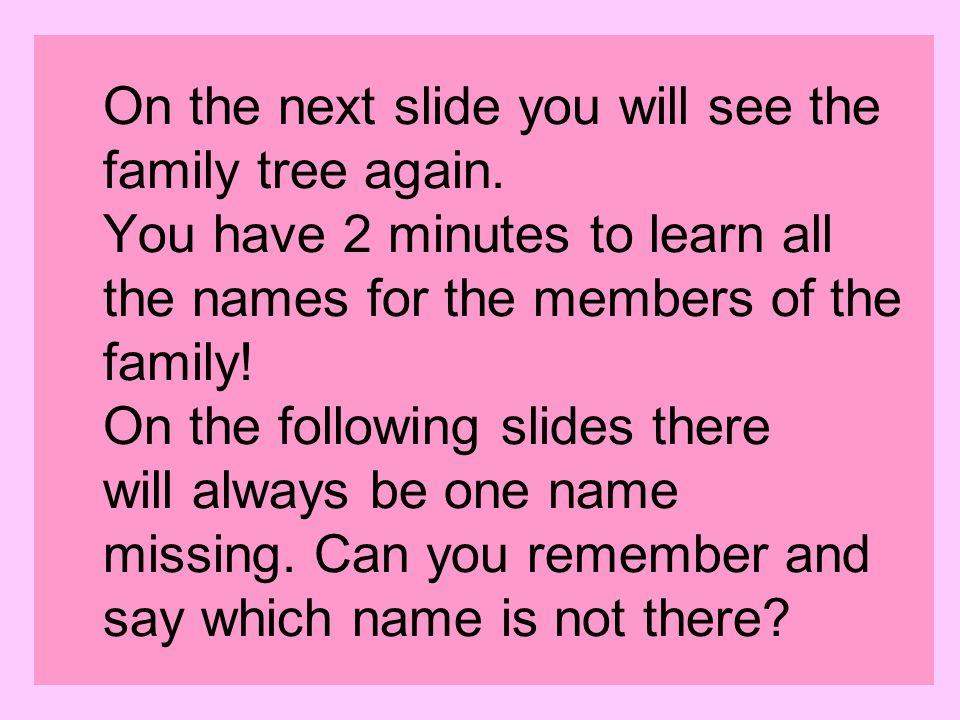 Ich meine Schwester meine Mutter meine Cousine meine Tante meine Großmutter meine Oma mein Großvater mein Opa mein Bruder mein Cousin mein Vater meine Eltern meine Großeltern