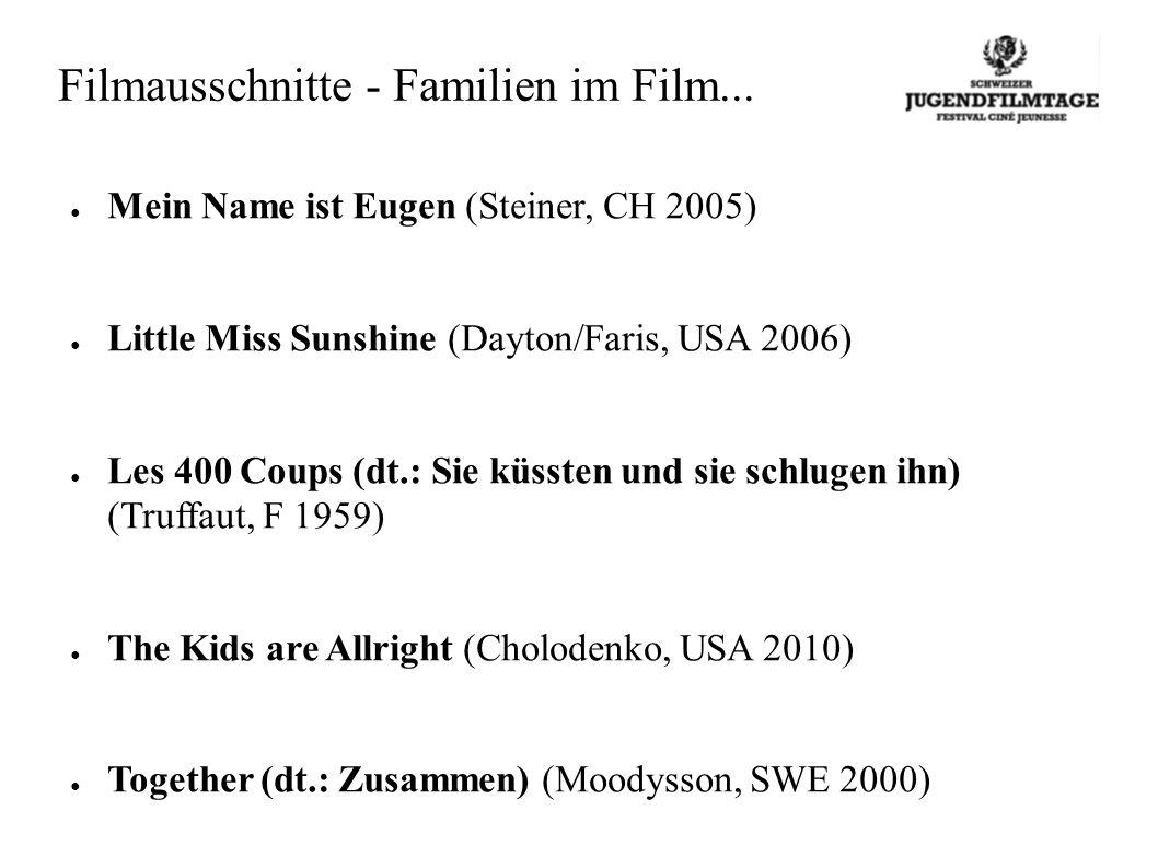 Filmausschnitte - Familien im Film...
