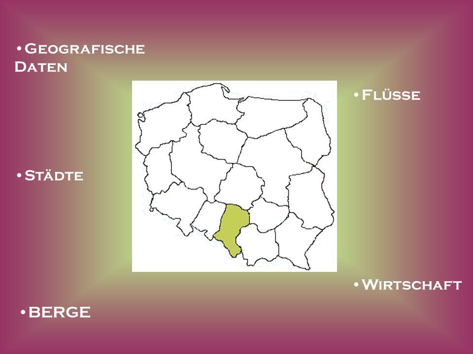 Lage, Grenzen Woiwodschaft Schlesien liegt im Süden Polens und grenzt im Süden an die Slowakische und Tschechische Republik, im Westen an die Woiwodschaft Opolskie, im Norden an die Woiwodschaft Łódzkie und im Osten an Kleinpolen und Świętokrzyskie.