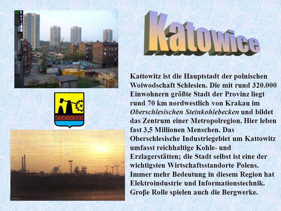 Kattowitz ist die Hauptstadt der polnischen Woiwodschaft Schlesien. Die mit rund 320.000 Einwohnern größte Stadt der Provinz liegt rund 70 km nordwest