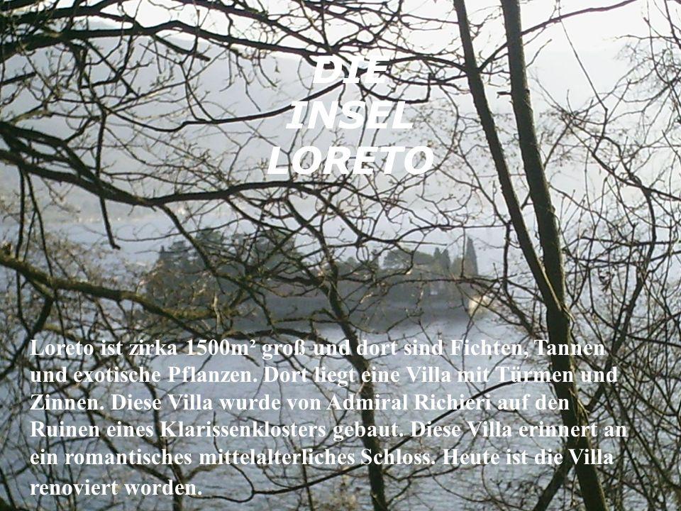 Loreto ist zirka 1500m² groß und dort sind Fichten, Tannen und exotische Pflanzen.