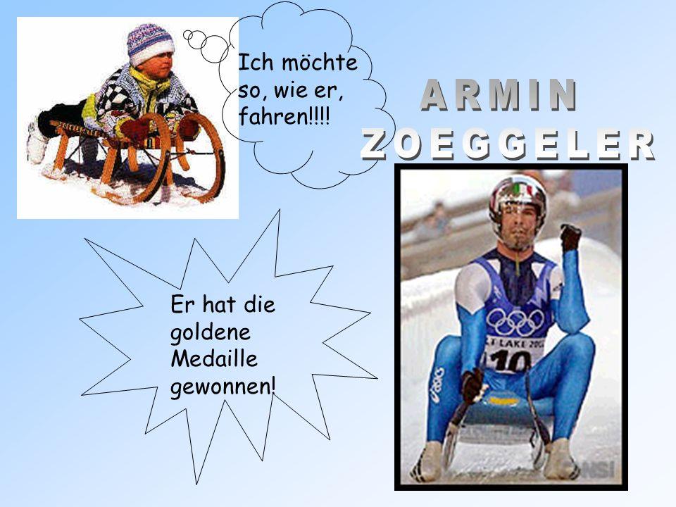 Ich möchte so, wie er, fahren!!!! Er hat die goldene Medaille gewonnen!