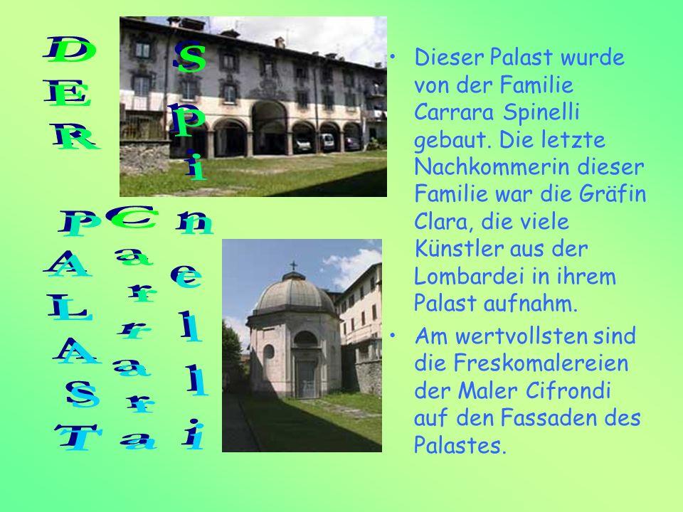 Dieser Palast wurde von der Familie Carrara Spinelli gebaut. Die letzte Nachkommerin dieser Familie war die Gräfin Clara, die viele Künstler aus der L