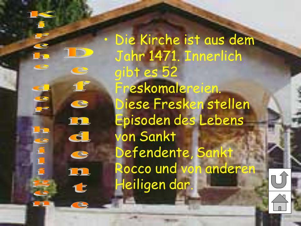 Die Kirche ist aus dem Jahr 1471. Innerlich gibt es 52 Freskomalereien. Diese Fresken stellen Episoden des Lebens von Sankt Defendente, Sankt Rocco un