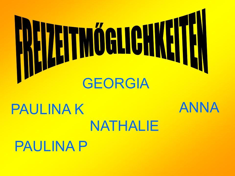 GEORGIA PAULINA K PAULINA P NATHALIE ANNA