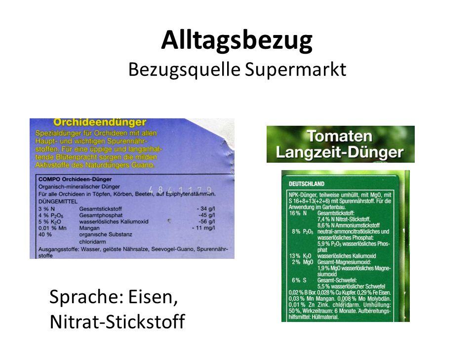 Alltagsbezug Bezugsquelle Supermarkt Sprache: Eisen, Nitrat-Stickstoff