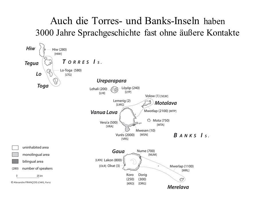 Auch die Torres- und Banks-Inseln haben 3000 Jahre Sprachgeschichte fast ohne äußere Kontakte hallo