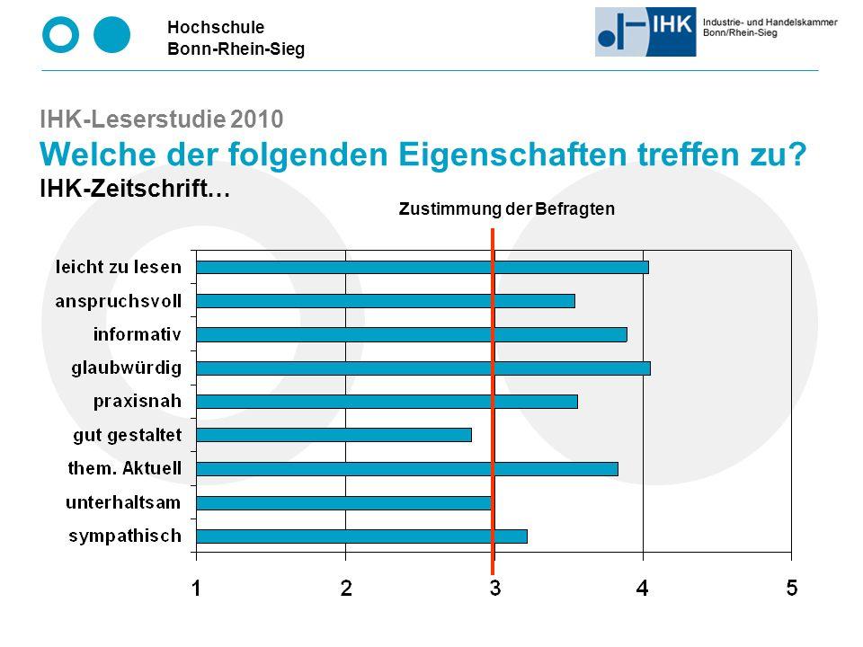 Hochschule Bonn-Rhein-Sieg IHK-Leserstudie 2010 Welche der folgenden Eigenschaften treffen zu.