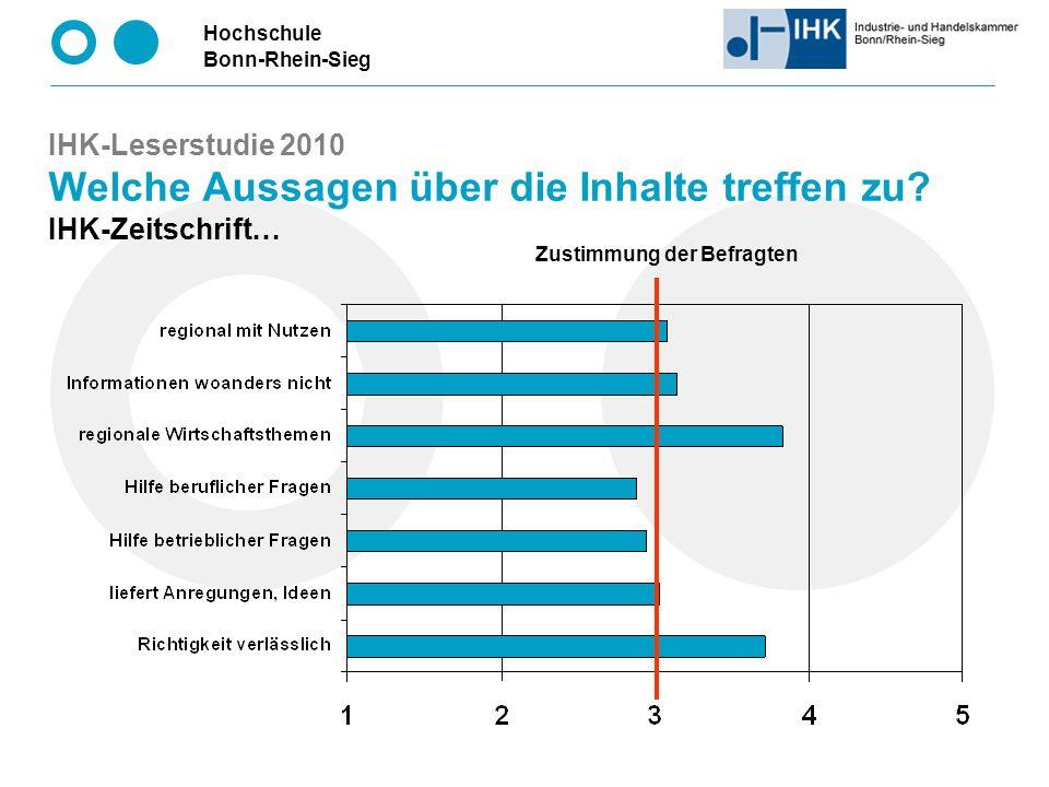 Hochschule Bonn-Rhein-Sieg IHK-Leserstudie 2010 Welche Aussagen über die Inhalte treffen zu.