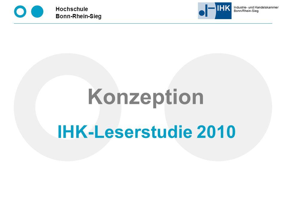 Hochschule Bonn-Rhein-Sieg 15 Overhead IHK-Leserstudie 2010 IHK-Mitgliederdatei, Zufallsstichproben u.