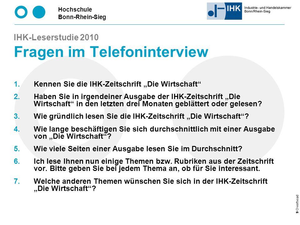 Hochschule Bonn-Rhein-Sieg 30 Overhead IHK-Leserstudie 2010 Wie viele Seiten einer Ausgabe lesen Sie.
