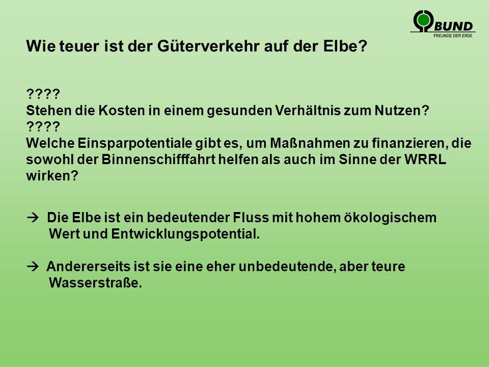 Wie teuer ist der Güterverkehr auf der Elbe.