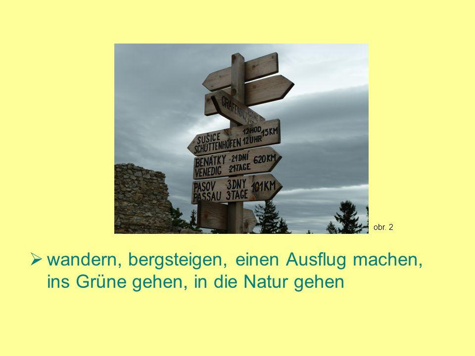 wandern, bergsteigen, einen Ausflug machen, ins Grüne gehen, in die Natur gehen obr. 2