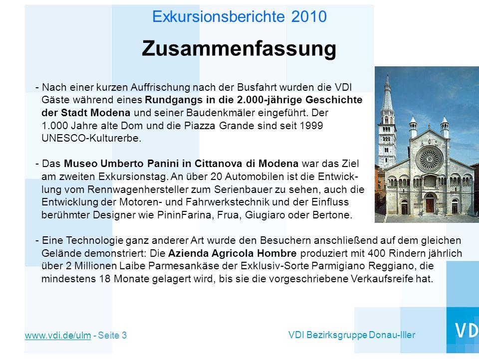 VDI Bezirksgruppe Donau-Iller www.vdi.de/ulmwww.vdi.de/ulm - Seite 3 Exkursionsberichte 2010 Zusammenfassung - Nach einer kurzen Auffrischung nach der