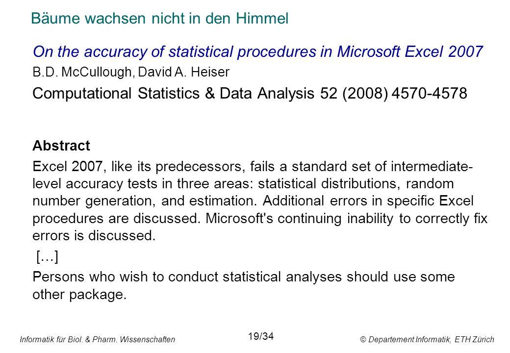 Informatik für Biol. & Pharm. Wissenschaften © Departement Informatik, ETH Zürich Bäume wachsen nicht in den Himmel On the accuracy of statistical pro