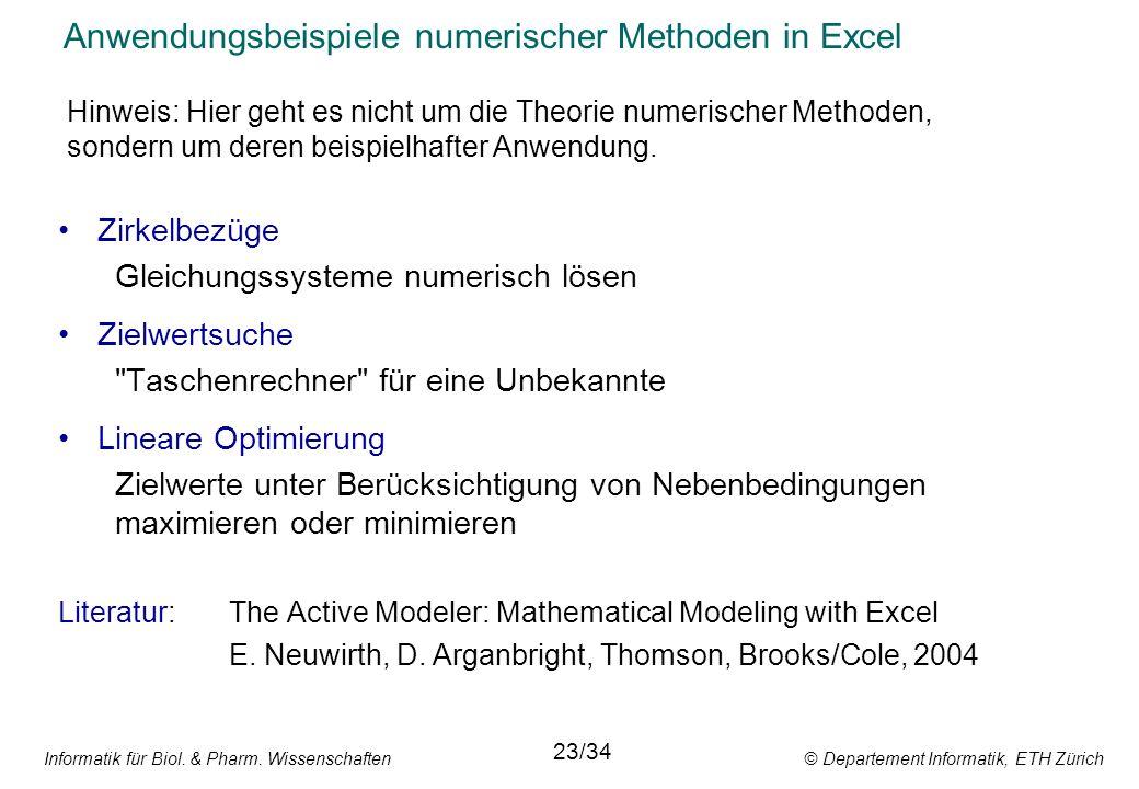 Informatik für Biol. & Pharm. Wissenschaften © Departement Informatik, ETH Zürich Anwendungsbeispiele numerischer Methoden in Excel Zirkelbezüge Gleic
