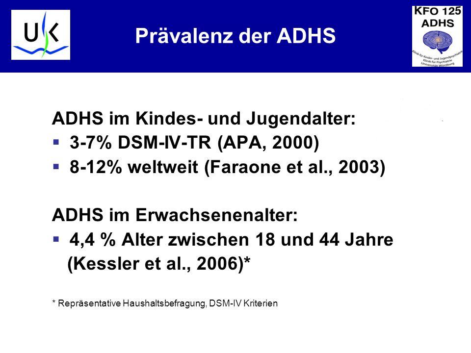 KJPP Prävalenz der ADHS ADHS im Kindes- und Jugendalter: 3-7% DSM-IV-TR (APA, 2000) 8-12% weltweit (Faraone et al., 2003) ADHS im Erwachsenenalter: 4,4 % Alter zwischen 18 und 44 Jahre (Kessler et al., 2006)* * Repräsentative Haushaltsbefragung, DSM-IV Kriterien