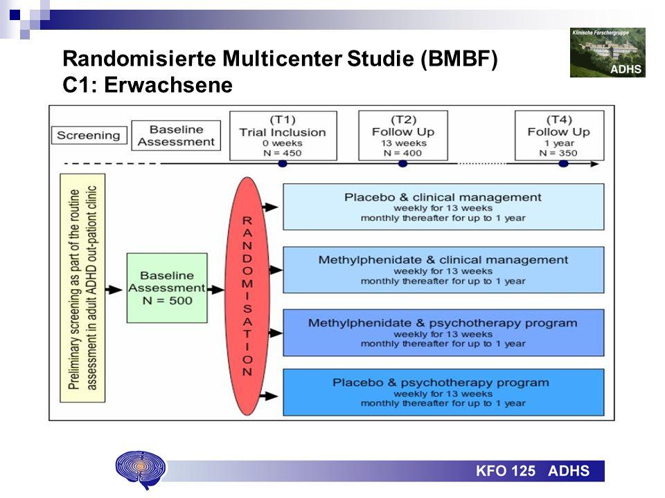 Randomisierte Multicenter Studie (BMBF) C1: Erwachsene