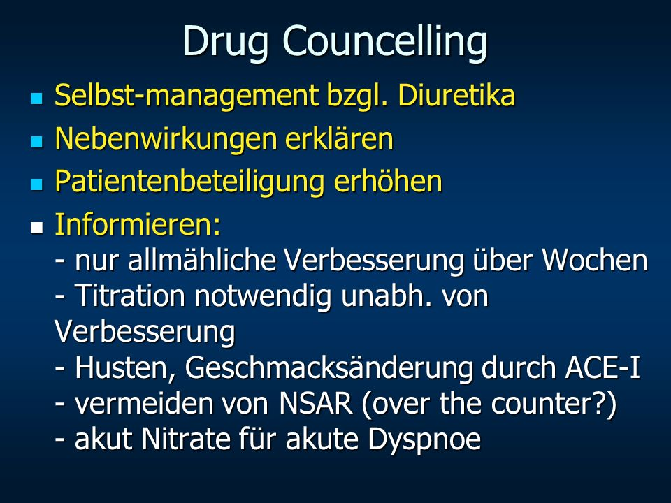 Drug Councelling Selbst-management bzgl. Diuretika Selbst-management bzgl. Diuretika Nebenwirkungen erklären Nebenwirkungen erklären Patientenbeteilig