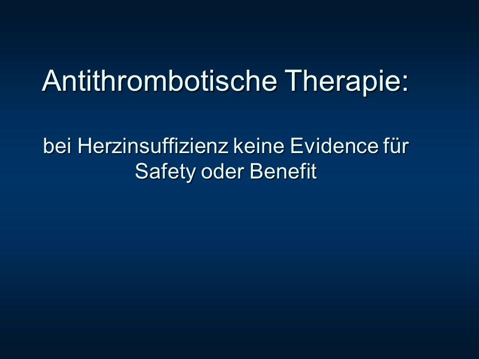 Antithrombotische Therapie: bei Herzinsuffizienz keine Evidence für Safety oder Benefit