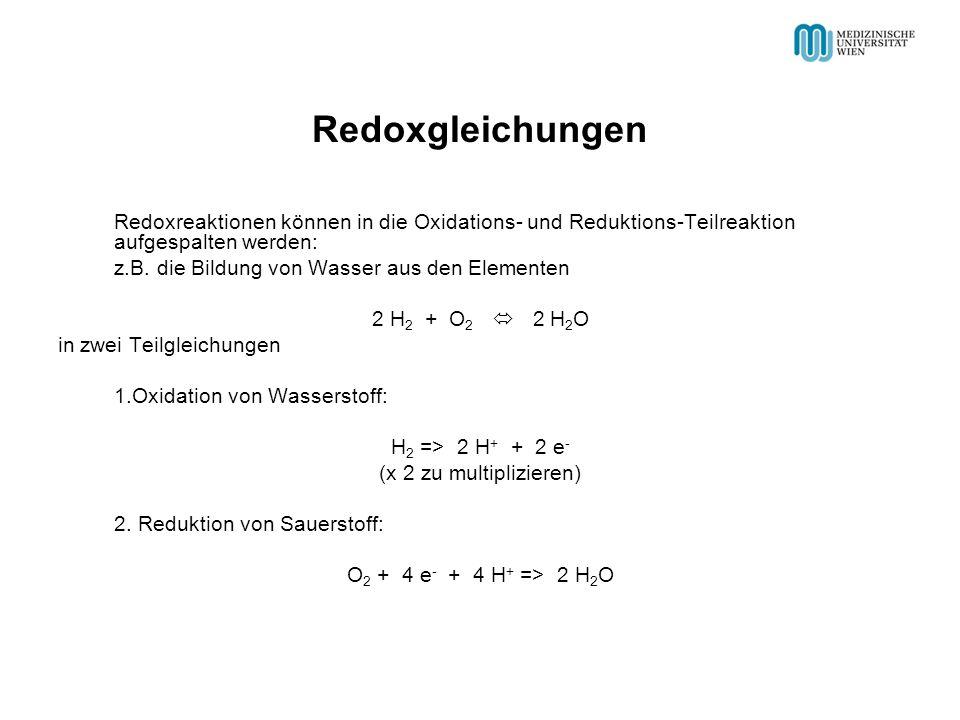 Redoxreaktionen können in die Oxidations- und Reduktions-Teilreaktion aufgespalten werden: z.B. die Bildung von Wasser aus den Elementen 2 H 2 + O 2 2