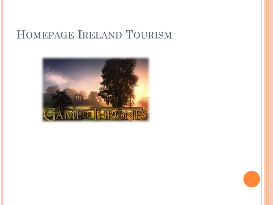 H OMEPAGE I RELAND T OURISM