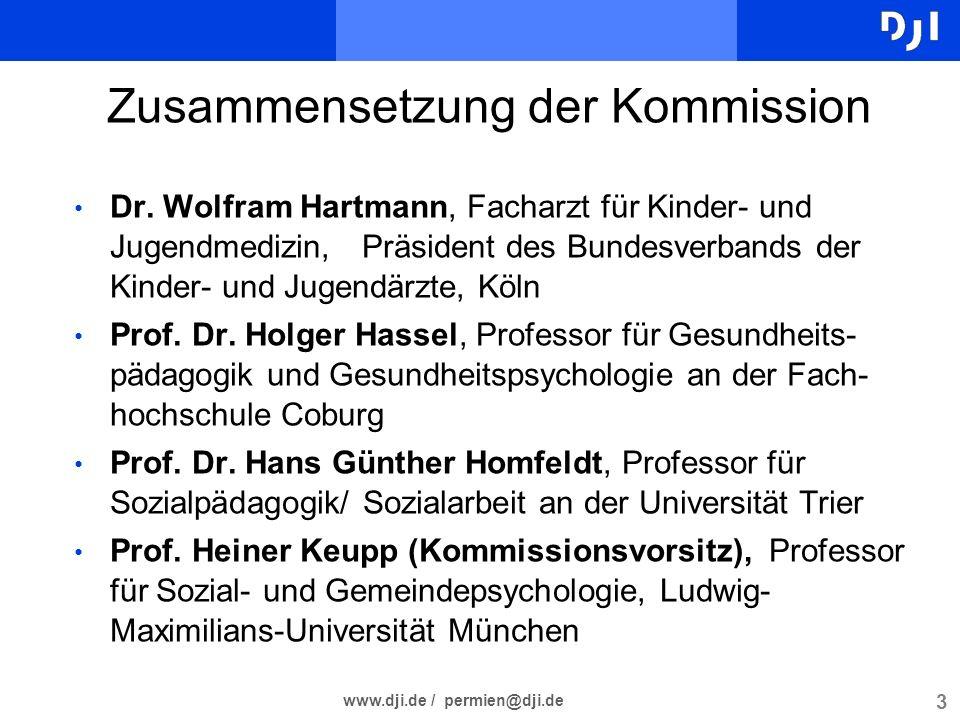3 www.dji.de / permien@dji.de 3 3 Zusammensetzung der Kommission Dr. Wolfram Hartmann, Facharzt für Kinder- und Jugendmedizin, Präsident des Bundesver