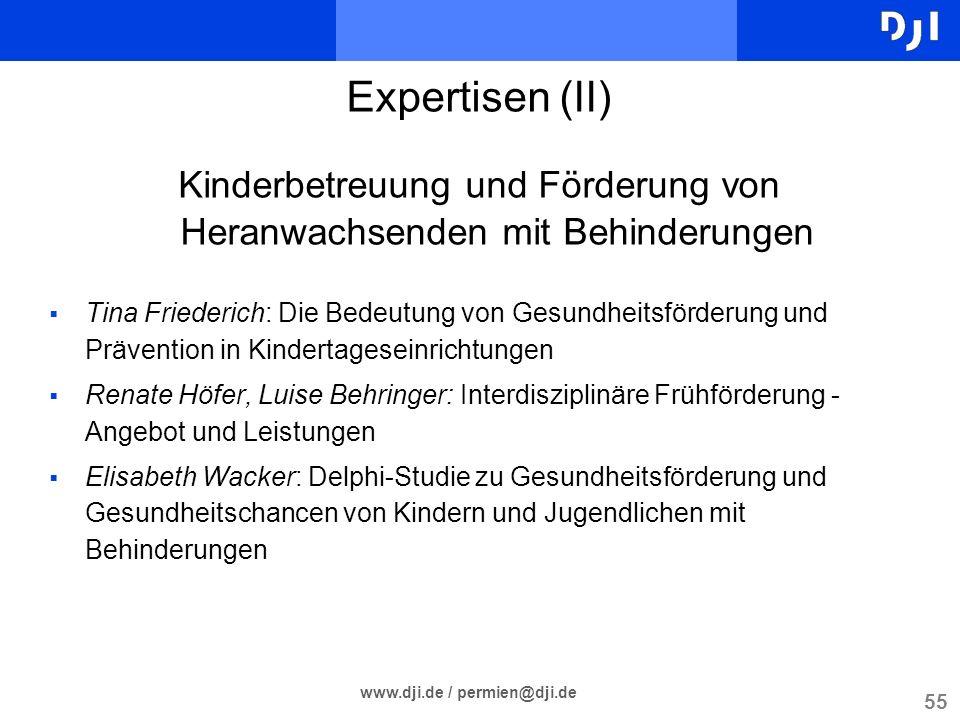 55 www.dji.de / permien@dji.de Expertisen (II) Kinderbetreuung und Förderung von Heranwachsenden mit Behinderungen Tina Friederich: Die Bedeutung von