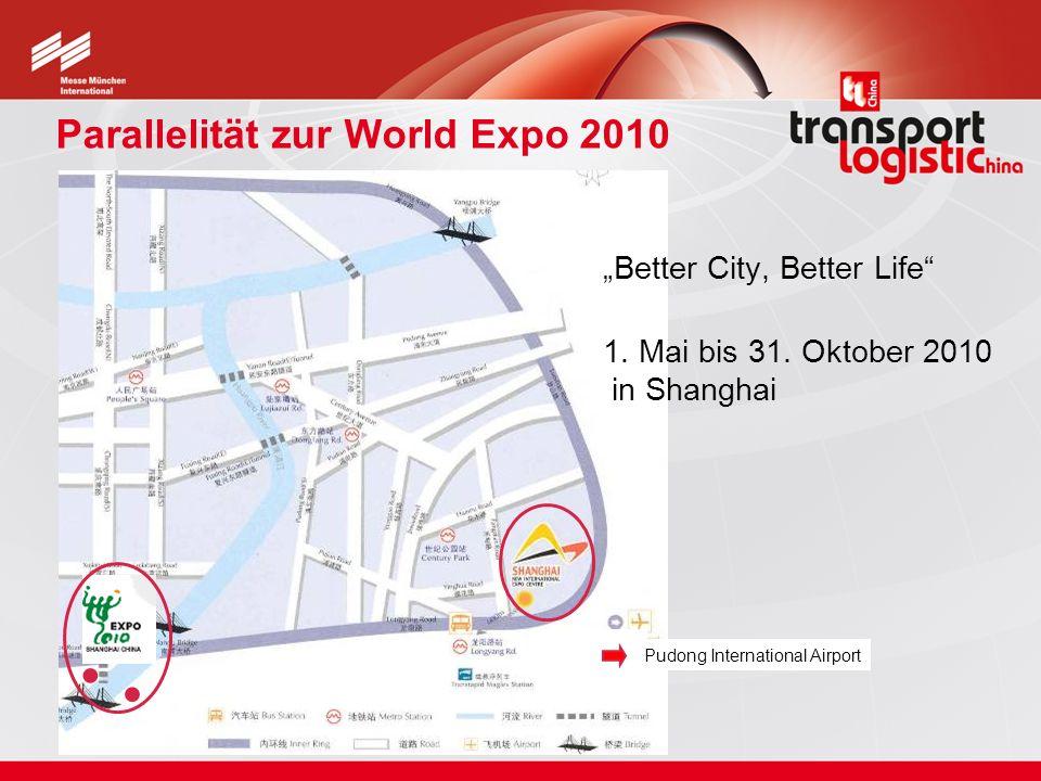 Parallelität zur World Expo 2010 Better City, Better Life 1. Mai bis 31. Oktober 2010 in Shanghai Pudong International Airport