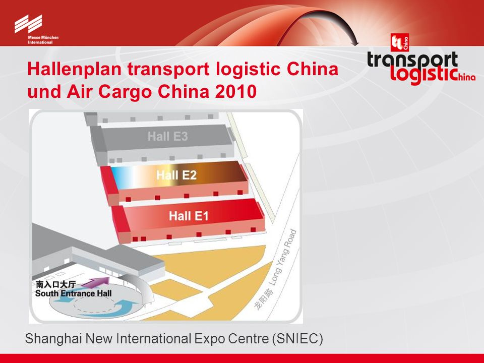 Hallenplan transport logistic China und Air Cargo China 2010 Shanghai New International Expo Centre (SNIEC)