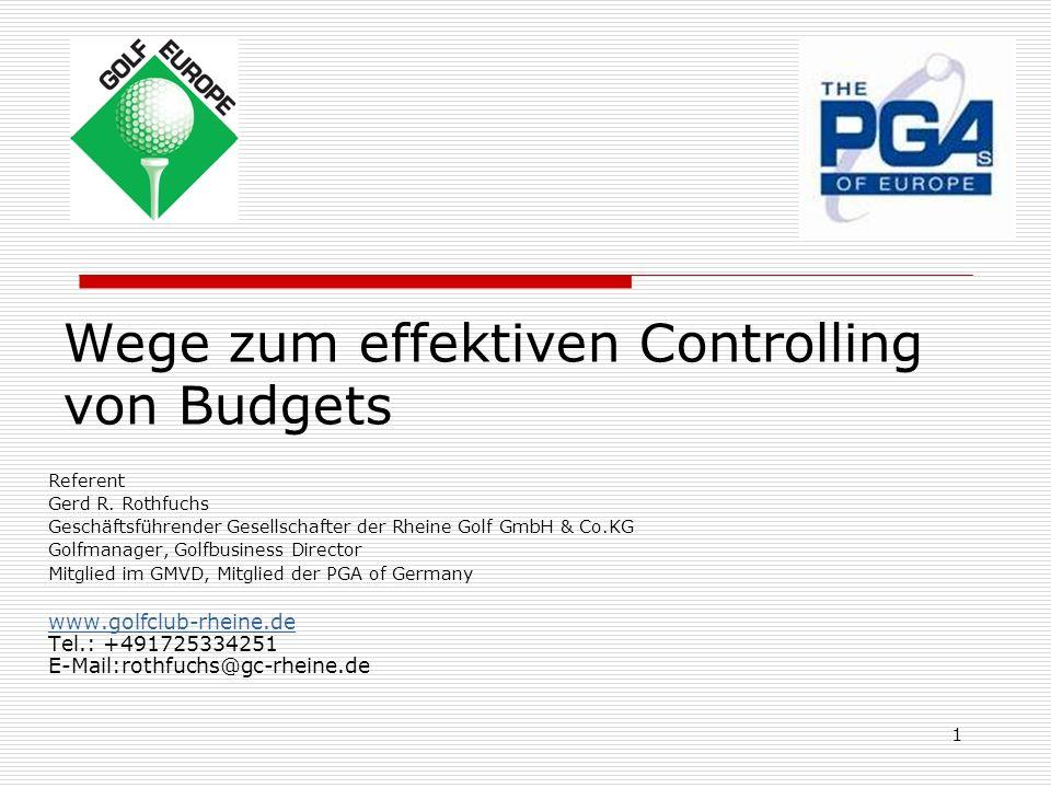 1 Wege zum effektiven Controlling von Budgets Referent Gerd R.