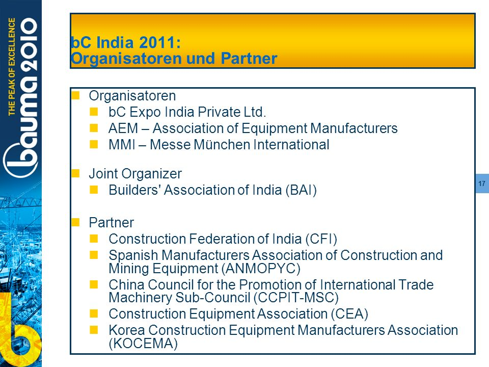 17 bC India 2011: Organisatoren und Partner Organisatoren bC Expo India Private Ltd.