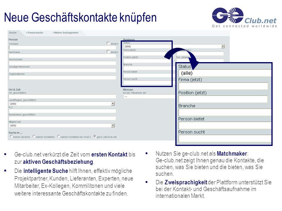 Neue Geschäftskontakte knüpfen Nutzen Sie ge-club.net als Matchmaker : Ge-club.net zeigt Ihnen genau die Kontakte, die suchen, was Sie bieten und die bieten, was Sie suchen.