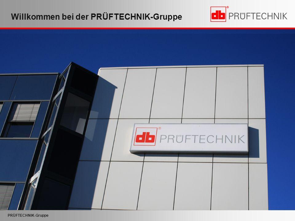 PRÜFTECHNIK-Gruppe Willkommen bei der PRÜFTECHNIK-Gruppe