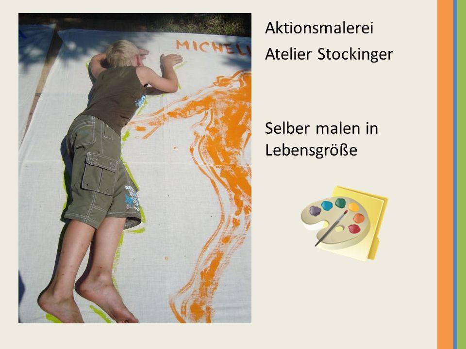 Aktionsmalerei Atelier Stockinger Selber malen in Lebensgröße