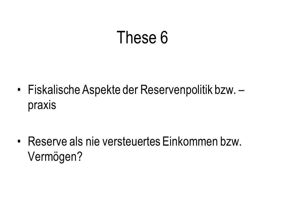 These 6 Fiskalische Aspekte der Reservenpolitik bzw.