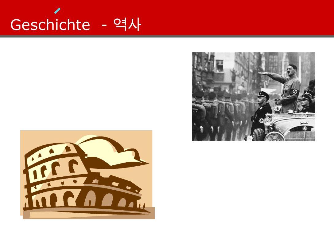Geschichte -