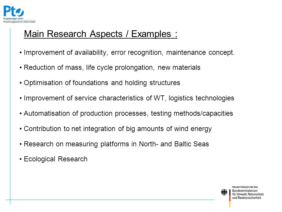 Further information about the 2004 R&D Programme in German: www.erneuerbare-energien.de e.g.