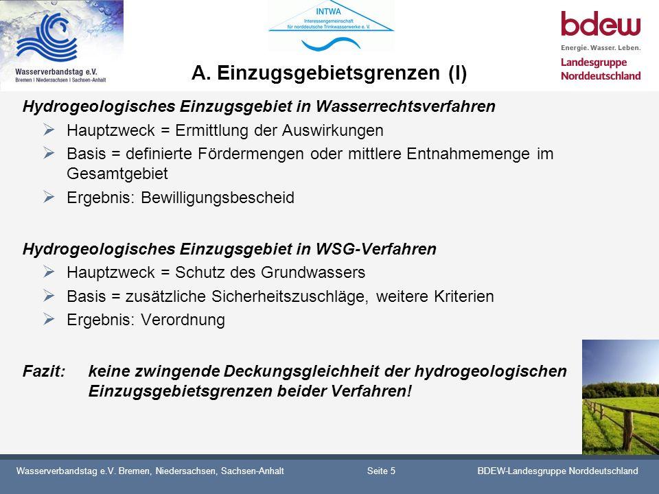Wasserverbandstag e.V. Bremen, Niedersachsen, Sachsen-AnhaltBDEW-Landesgruppe Norddeutschland A. Einzugsgebietsgrenzen (I) Hydrogeologisches Einzugsge