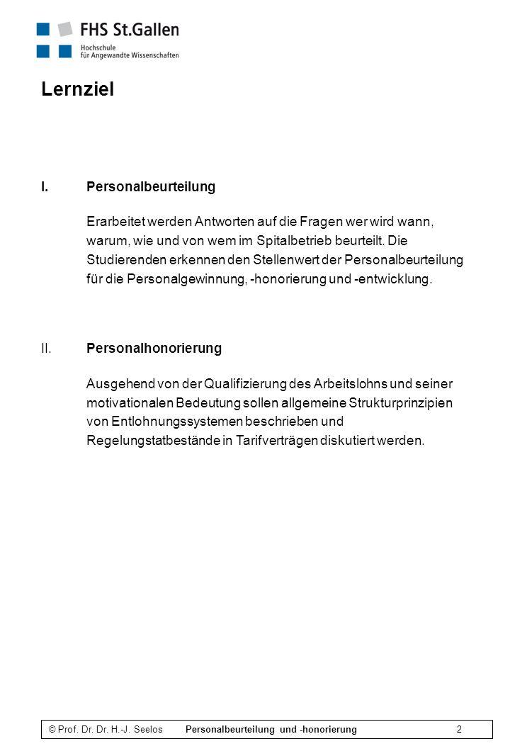 © Prof. Dr. Dr. H.-J. Seelos Personalbeurteilung und -honorierung 43 Merkmalkatalog