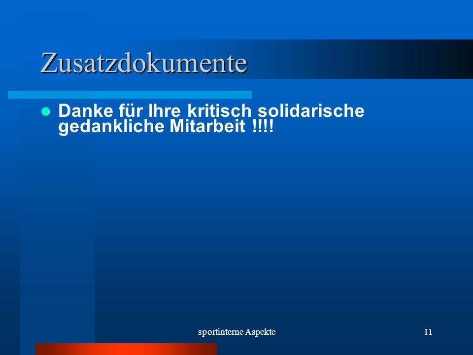 sportinterne Aspekte11 Zusatzdokumente Danke für Ihre kritisch solidarische gedankliche Mitarbeit !!!!
