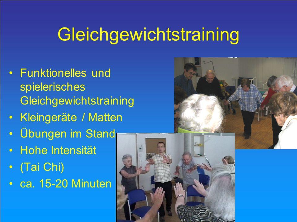 Gleichgewichtstraining Funktionelles und spielerisches Gleichgewichtstraining Kleingeräte / Matten Übungen im Stand Hohe Intensität (Tai Chi) ca. 15-2