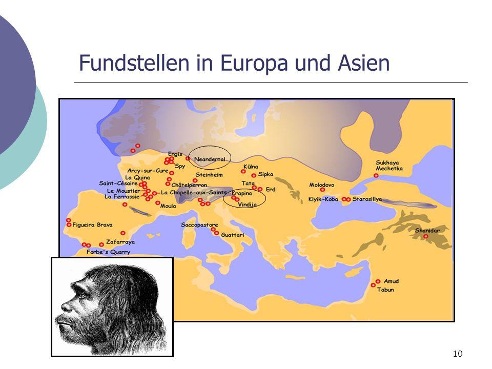 10 Fundstellen in Europa und Asien