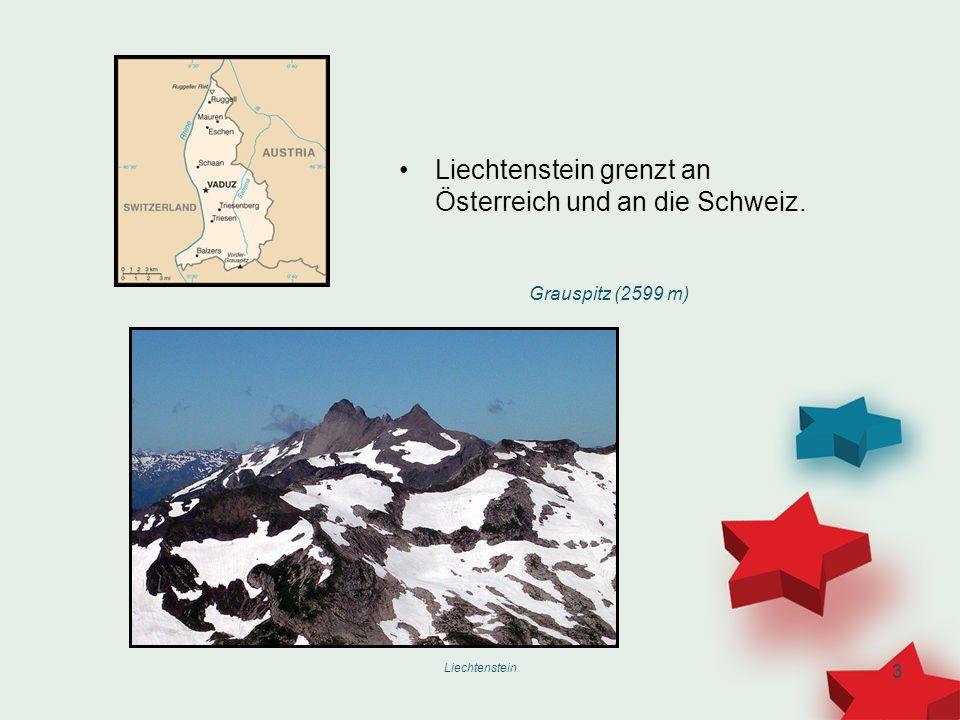 Liechtenstein 3 Liechtenstein grenzt an Österreich und an die Schweiz. Grauspitz (2599 m)